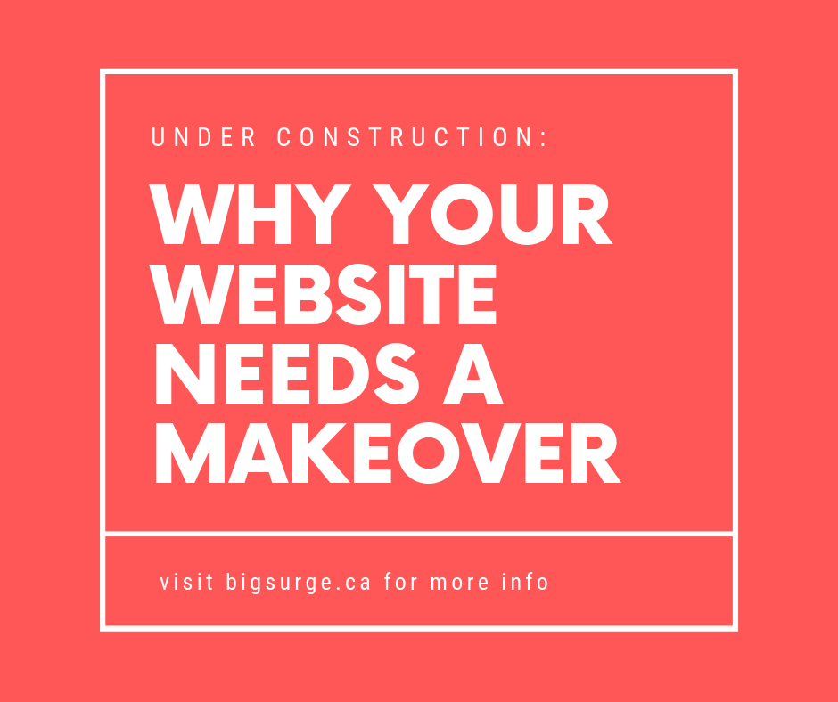 Under Construction: Why Your Website Needs a Makeover